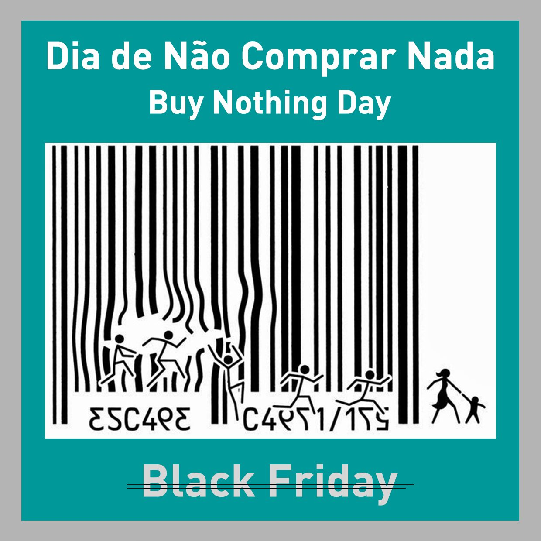 dia-nao-comprar-nada vs Black Friday
